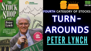 Collection: Peter Lynch - #42 'Fourth Category of Stocks; Turnarounds'