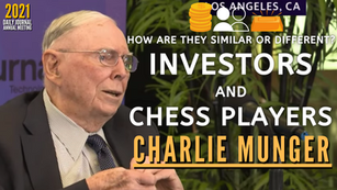 Collection: Charlie Munger - #155 'How Are They Similar or Different; Investors and Chess Players'