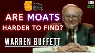 Collection: Warren Buffett - #234 'Are Moats Harder To Find?'