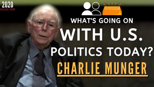 Collection: Charlie Munger - #179 'What's Going On With U.S. Politics Today?'