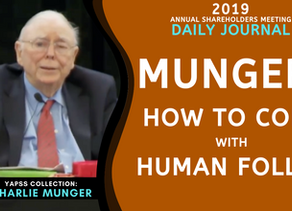 Collection: Charlie Munger - #57 & #58 'How To Cope with Human Folly?' & 'Proudest Accomplishment?'