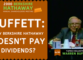 Collection: Warren Buffett - #182 'Why Berkshire Hathaway Doesn't Pay Dividends?'