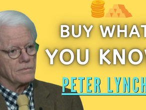 Collection: Peter Lynch - #1 'Buy What You Know'