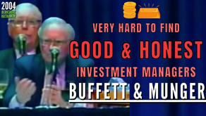 Collection: Warren Buffett - #301 'Very Hard To Find Good & Honest Investment Managers'