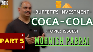 Collection: Mohnish Pabrai - #113 'Buffett's Investment In Coca-Cola, Part 5 Issues'