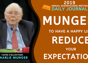 Collection: Charlie Munger - #46 'To Have A Happy Life, Reduce Your Expectations'