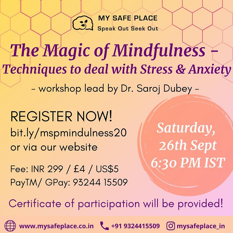 The Magic of Mindfulness