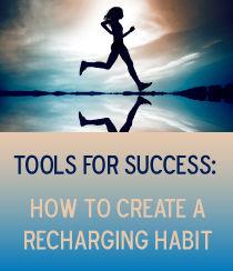 How to Create a Recharging Habit