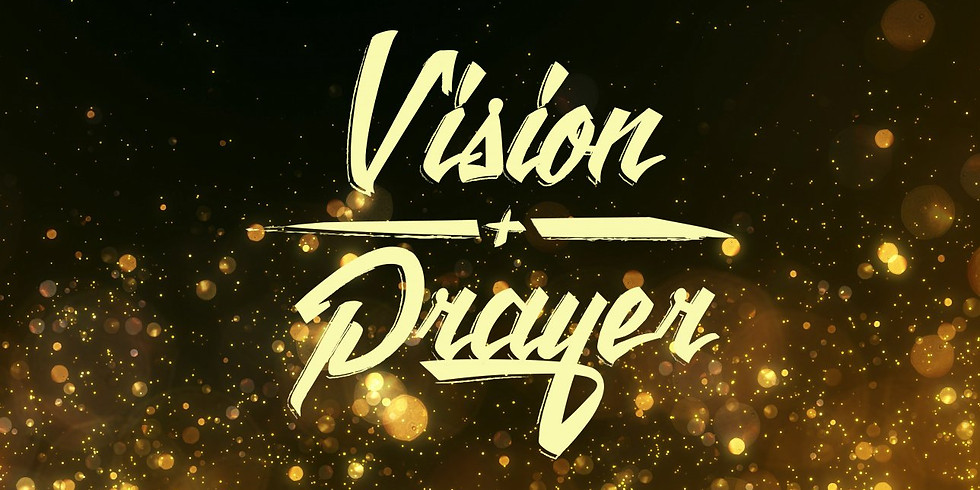 Vision & Prayer Night