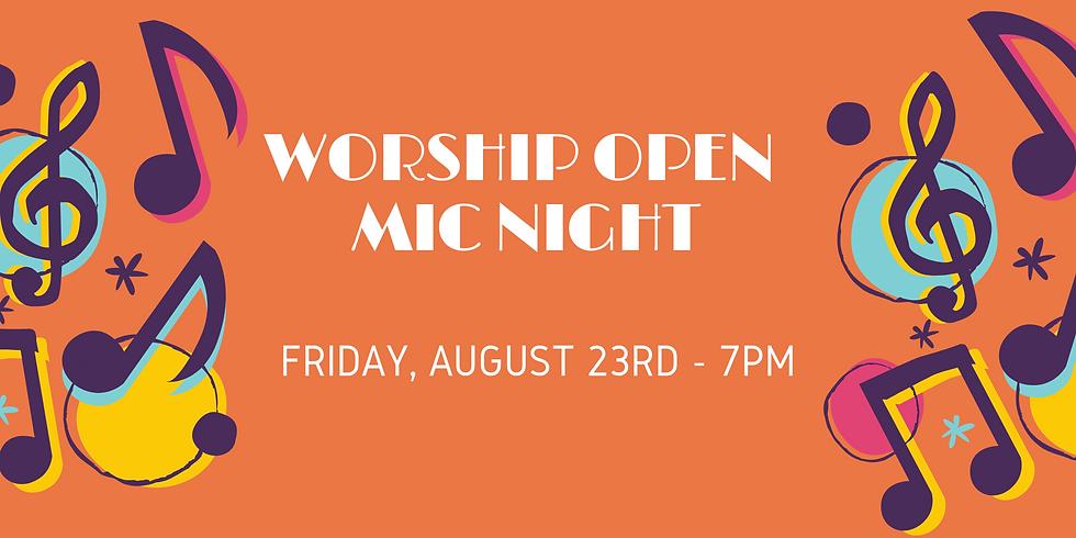 Worship Open Mic Night