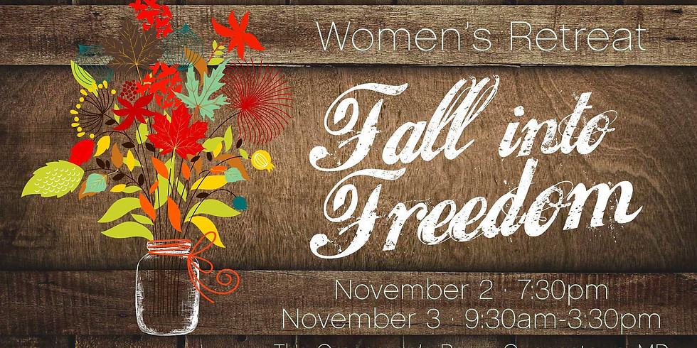 Women's Retreat: Fall into Freedom
