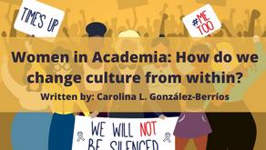 Mujeres en la academia: ¿Cómo cambiamos la cultura desde dentro?