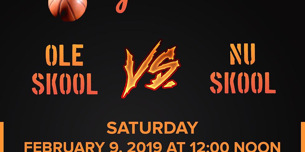 Ole Skool vs. Nu Skool: Charity Basketball Game