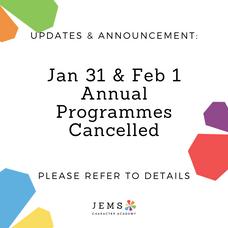 ⚠️ JEMS Annual Programme Jan 31 & Feb 1 Cancelled ⚠️