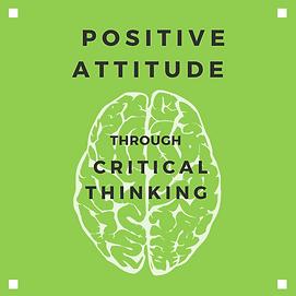 Positive attitude through critical think