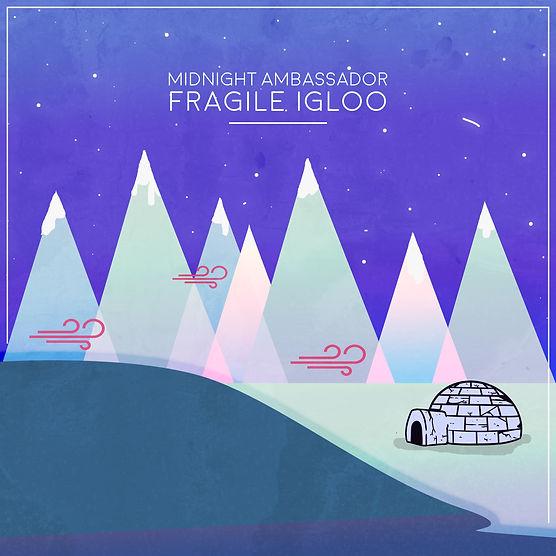 MA_FragileIgloo_Art Cover.jpg