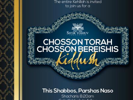 Chosson Torah & Chosson Bereishis Kiddush