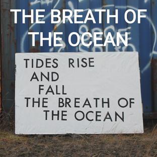 THE BREATH OF THE OCEAN