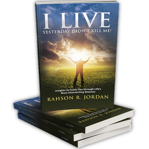 """BOOK - I LIVE """"Yesterday Didn't Kill Me!"""""""