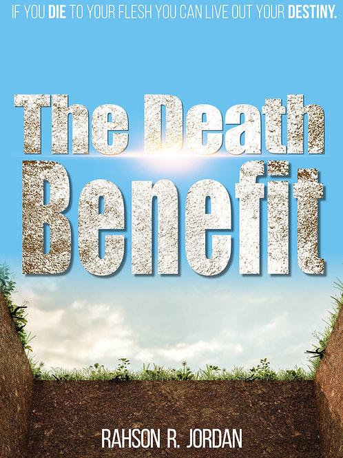 The Death Benefit Ebook - Pastor Rahson R. Jordan