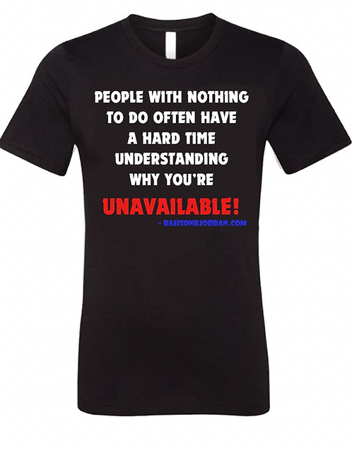 T-Shirt - People With Nothing To Do...