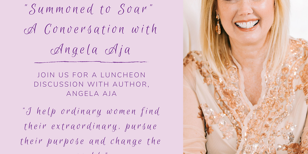 """""""Summoned to Soar"""" A Conversation with Author, Angela Aja"""