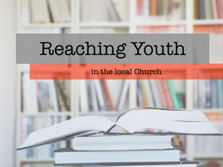 Reaching Youth In The Local Church