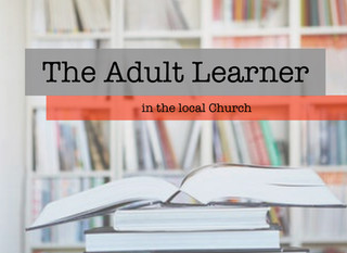 The Adult Learner in the Local Church