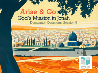 Arise & Go Week 5 - Discussion Questions