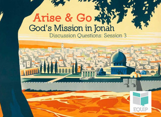 Arise & Go Week 3 - Discussion Questions