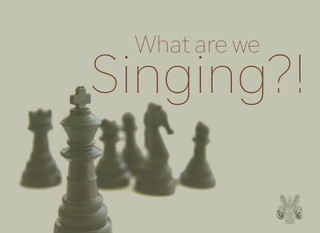 What Are We Singing?!?