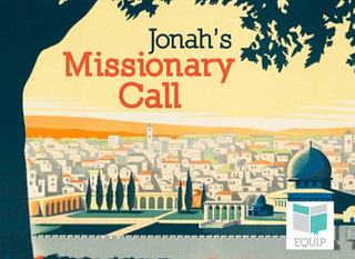 Jonah's Missionary Call