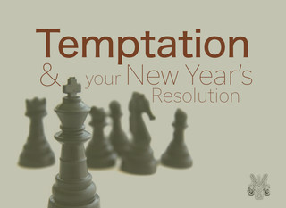Temptation and Your New Year's Resolution