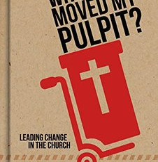 Who Moved My Pulpit? Book Review