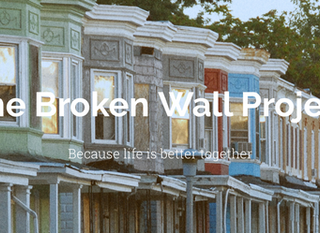 Baltimore & The Broken Wall Project