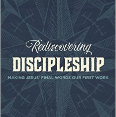 A Review of Rediscovering Discipleship by Robby Gallaty