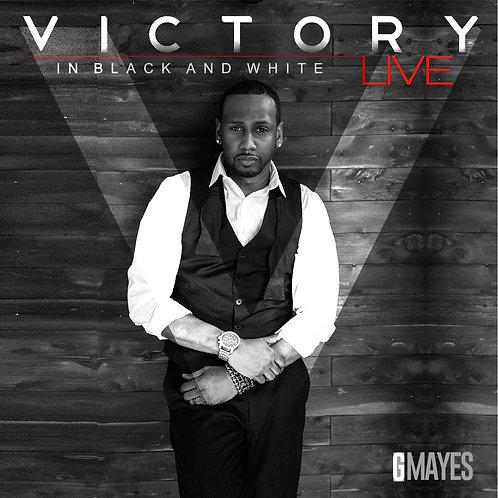 VICTORY...in black & white (LIVE) CD