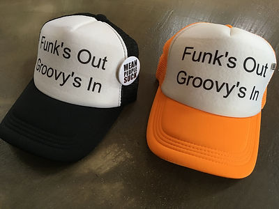 Funk's Out Groovy's In - mean people suc