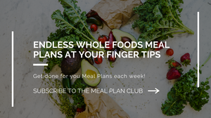 whole food meal plans
