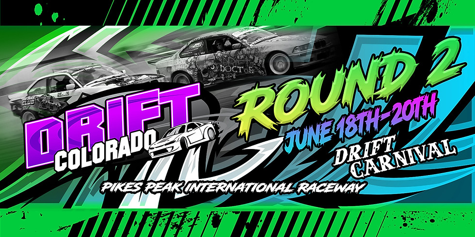 DC Round 2 DRIFT CARNIVAL presented by Denver Window Tint