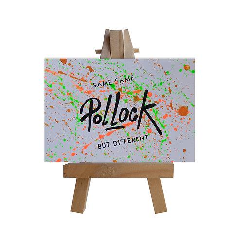 Same Same Pollock
