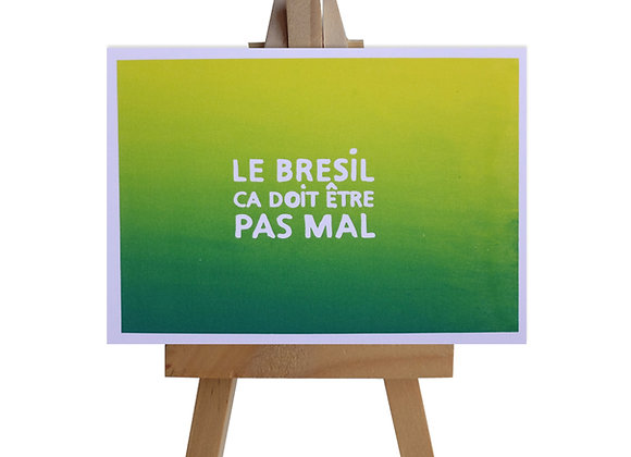 Le Bresil…