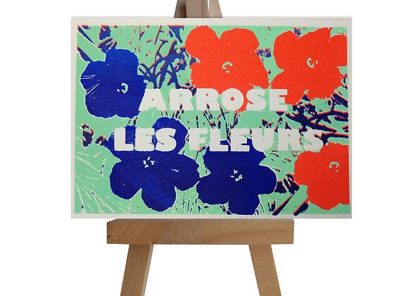 Arrose les fleurs