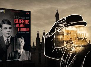 Chronique : La drôle de guerre d'Alan Turing