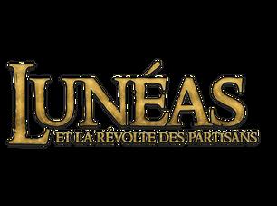 Lunéas & la révolte des partisans, tome 2 : Chapitre 2