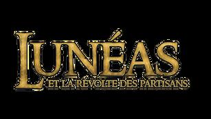 Lunéas & la révolte des partisans, tome 2 : Chapitre 4