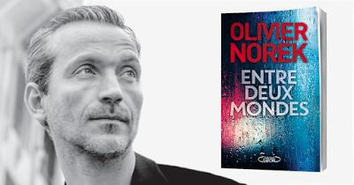 """""""Entre deux mondes"""", de Olivier Norek"""