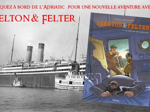 Chronique : Shelton et Felter, de Jacques Lamontagne