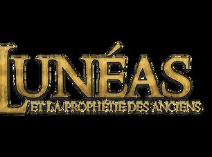 Lunéas & la prophétie des anciens, tome 1 : Chapitre 6