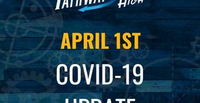 April 1st, Covid-19 Update